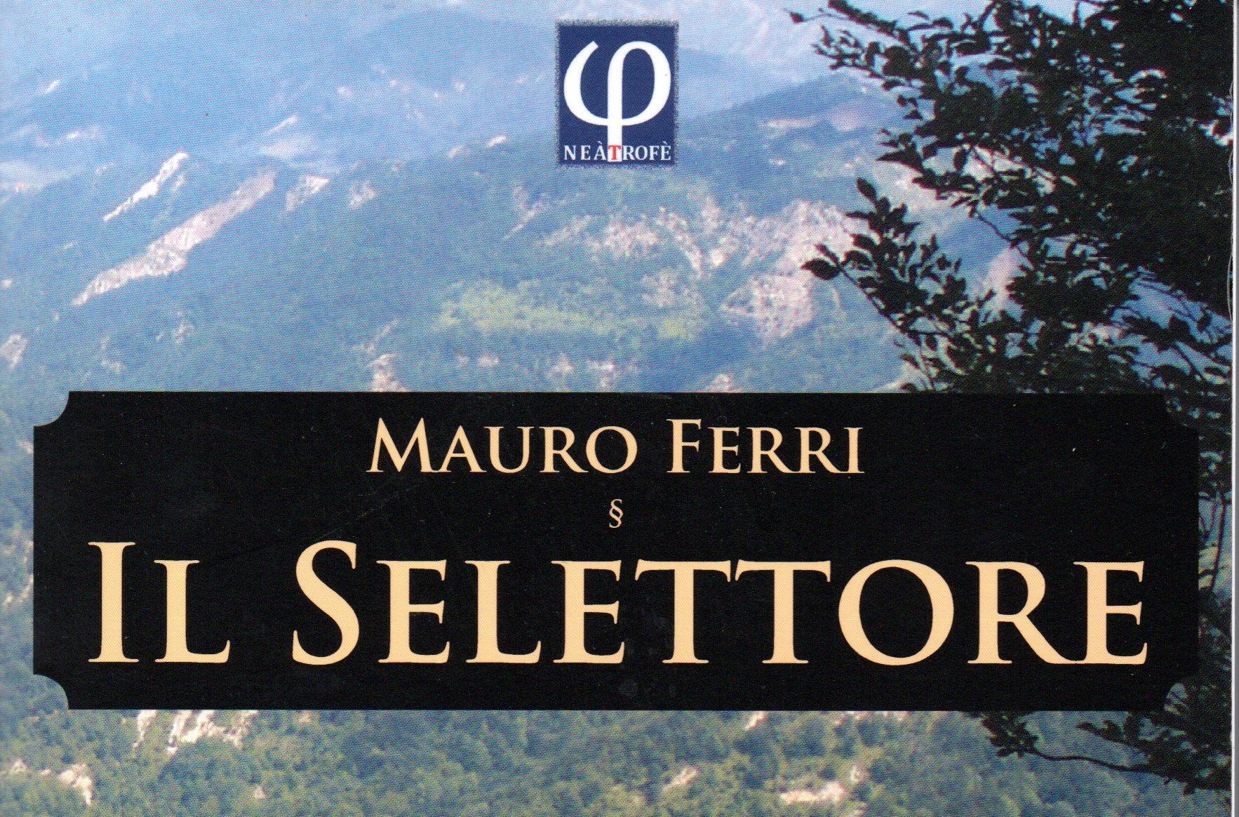 (2010) IL SELETTORE. 1° PREMIO CASENTINO